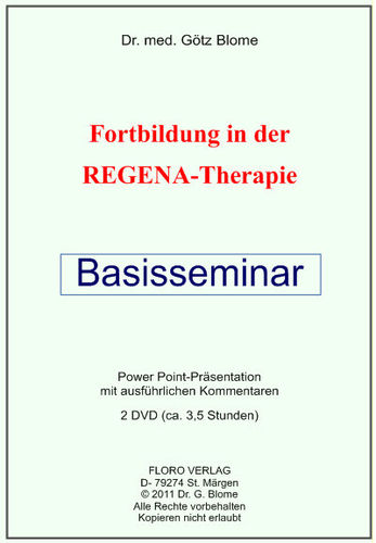 Basis-Seminar Regena-Therapie