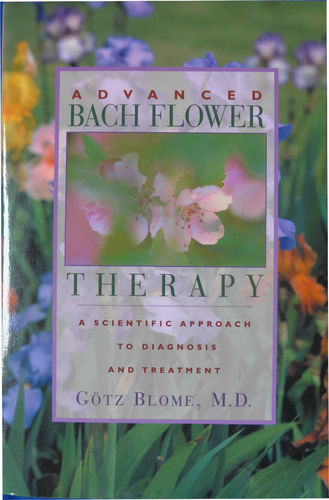 Advanced Bach Flower Therapie